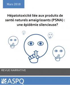 Hépatotoxicité liée aux produits de santé naturels amaigrissants (PSNA) une épidémie silencieuse?