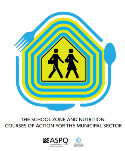The school zone and nutrition: a Guide for the municipal sector