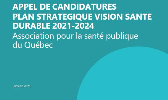 Appel de candidatures – Planification stratégique 2021-2024 ASPQ
